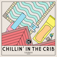 Album cover for CWM0034 Chillin In The Crib