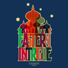 Album cover for CWM0038 Eastern Intrigue