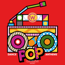 Album cover for CWM0043 Dance Pop Anthems