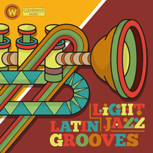Album cover for CWM0052 Light Jazz & Latin Grooves