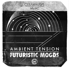Album cover for CWM0058 Ambient Tension & Futuristic Moods