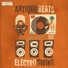 Album cover for CWM0060 Antique Beats & Electro Swing