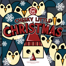 Album cover for CWM0062 Cheeky Little Christmas