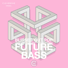 Album cover for CWM0077 Blissed Out Pop & Future Bass