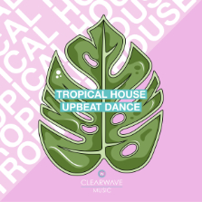 Album cover for CWM0078 Tropical House & Upbeat Dance