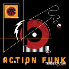 Album cover for CWM0081 Action Funk & Tense Drama