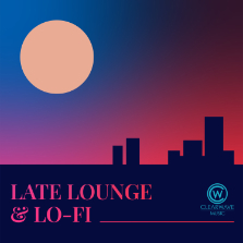 Album cover for CWM0113 Late Lounge & Lo-Fi