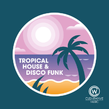 Album Artwork for CWM0127 Tropical House & Disco Funk